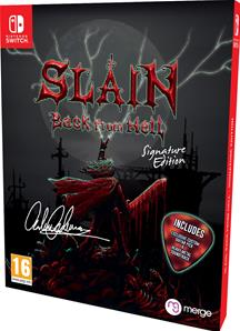Slain Back from Hell Edition Signature SWITCH