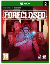 Foreclosed XBOX SERIE X / XBOX ONE