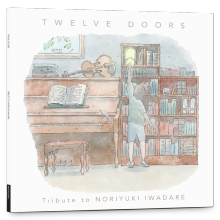 Twelve Doors : Tribute to Noriyuki Iwadare 2LP Original Soundtrack